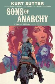 Sons of Anarchy Legacy Edition Book One by Christopher Golden