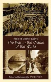 Iraq and Eleanor Egan's The War in the Cradle of the World image
