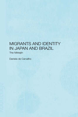Migrants and Identity in Japan and Brazil by Daniela de Carvalho image