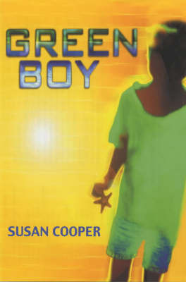 Green Boy by Susan Cooper image