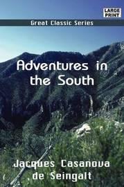 Adventures in the South: Back Again to Paris by Jacques Casanova de Seingalt image