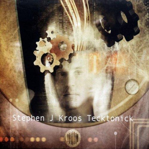 Tecktonick by Stephen J. Kroos