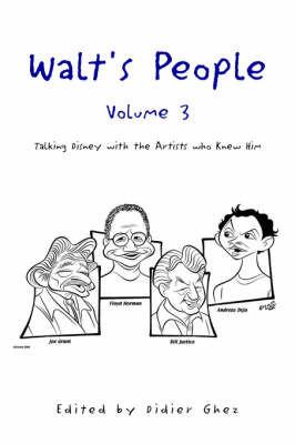 Walt's People- Volume 3 by Didier Ghez