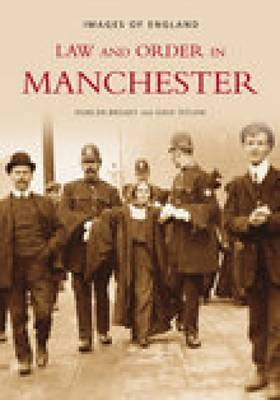 Law and Order in Manchester by June Broady
