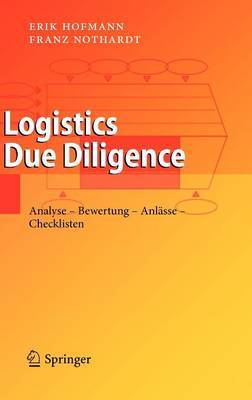 Logistics Due Diligence by Franz Nothardt