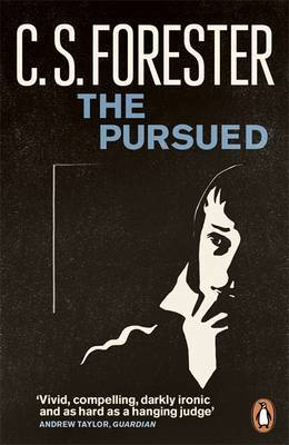 The Pursued by C.S. Forester