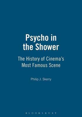 Psycho in the Shower by Philip J. Skerry