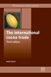 The International Cocoa Trade by Robin Dand