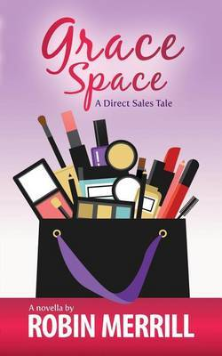 Grace Space by Robin Merrill