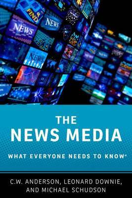 The News Media by C.W. Anderson image