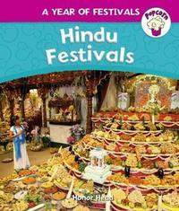 Popcorn: Year of Festivals: Hindu Festivals by Honor Head