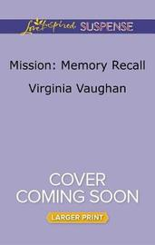 Mission: Memory Recall by Virginia Vaughan