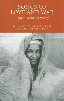 Songs for Love and War by Sayd Bahodine Majrough