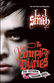 Shadow Souls (Vampire Diaries: The Return #2) by L.J. Smith