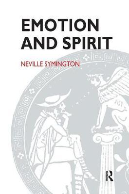 Emotion and Spirit by Neville Symington image