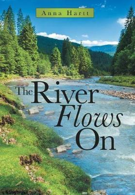 The River Flows on by Anna Hartt image