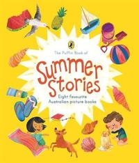 The Puffin Book of Summer Stories: Eight favourite Australian picture books image