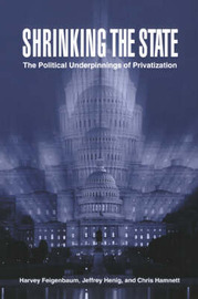 Shrinking the State by Harvey Feigenbaum