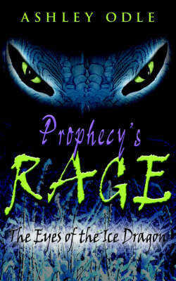 Prophecy's Rage by Ashley Odle image