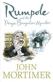 Rumpole and the Penge Bungalow Murders by Sir John Mortimer image
