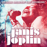 Night with Janis Joplin by Original Broadway Cast