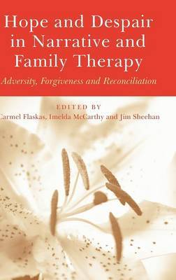 Hope and Despair in Narrative and Family Therapy image