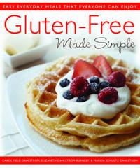 Gluten Free Made Simple by Carol Field Dahlstrom