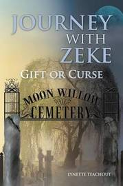 Journey with Zeke by Lynette Teachout