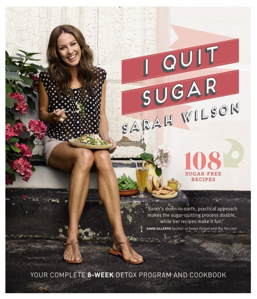 I Quit Sugar by Sarah Wilson image