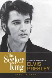 The Seeker King by Gary Tillery