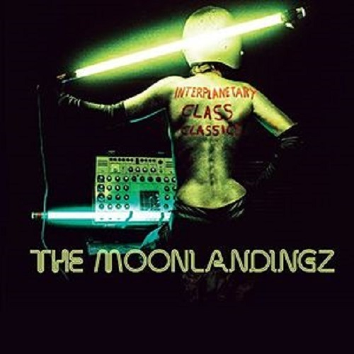 Interplanetary Class Classics by The Moonlandingz