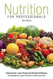 Nutrition for Professionals Textbook 9th Edition by J a Pentz