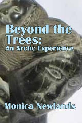 Beyond the Trees by Monica Newlands