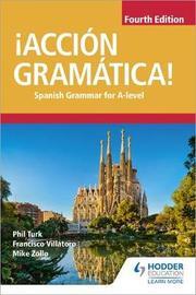 !Accion Gramatica! Fourth Edition by Phil Turk