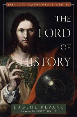 The Lord of History by Msgr Eugene Kevane image
