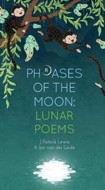 Phrases of the Moon by J.Patrick Lewis