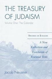 The Treasury of Judaism by Jacob Neusner