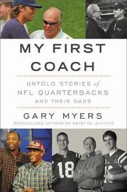 My First Coach by Gary Myers