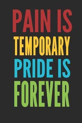 Pain Temporary Pride is Forever by Hafiz Aldino