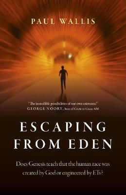 Escaping from Eden by Paul Wallis