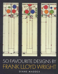 50 Favourite Designs by Frank Lloyd Wright by Diane Maddex image