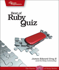 Best of Ruby Quiz: volume one by James Edward Gray II image