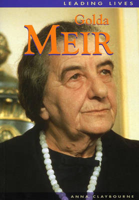 Leading Lives: Golda Meir by David Downing image