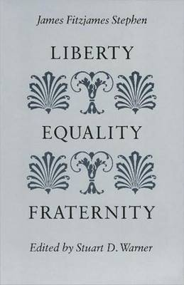 Liberty, Equality, Fraternity by James Fitzjames Stephen image