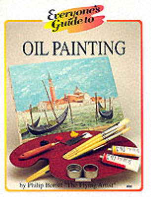 Everyone's Guide to Oil Painting by Philip Berrill image