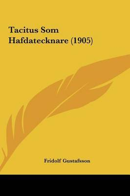 Tacitus SOM Hafdatecknare (1905) by Fridolf Gustafsson image