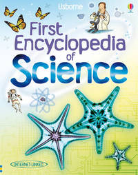 First Encyclopedia of Science by Jessica Greenwell