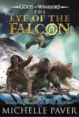 The Eye of the Falcon (Gods and Warriors Book 3) by Michelle Paver image