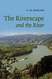 The Riverscape and the River by S.M. Haslam image