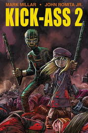 Kick-Ass 2 by Mark Millar